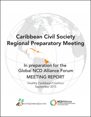 Caribbean Civil Society Regional Preparatory meeting in preparation for the Global NCD Alliance Forum