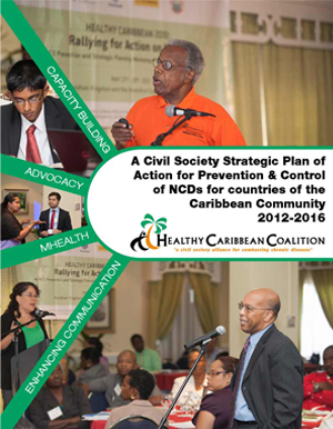 HCC A Civil Society Strategic Plan of Action for Prevention and Control of NCDs for countries of the Caribbean Community 2012 - 2016