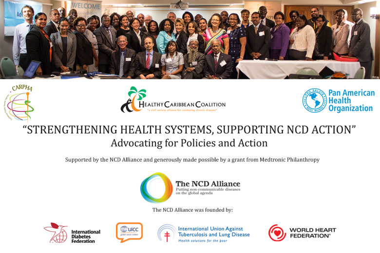 Strengthening Health Systems, Supporting NCD Action. Advocating for Policies and Action
