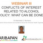 CONFLICTS OF INTEREST RELATED TO ALCOHOL POLICY