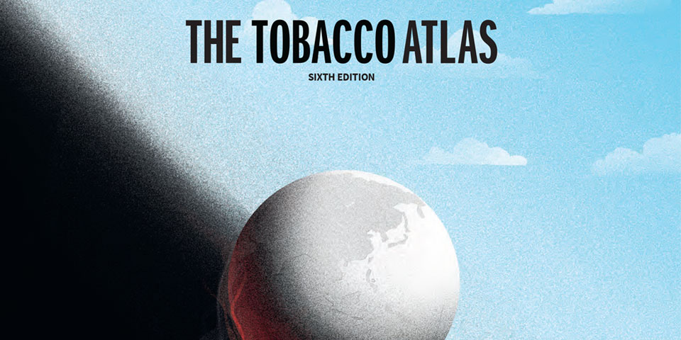 The Tobacco Atlas 2018, 6th Edition