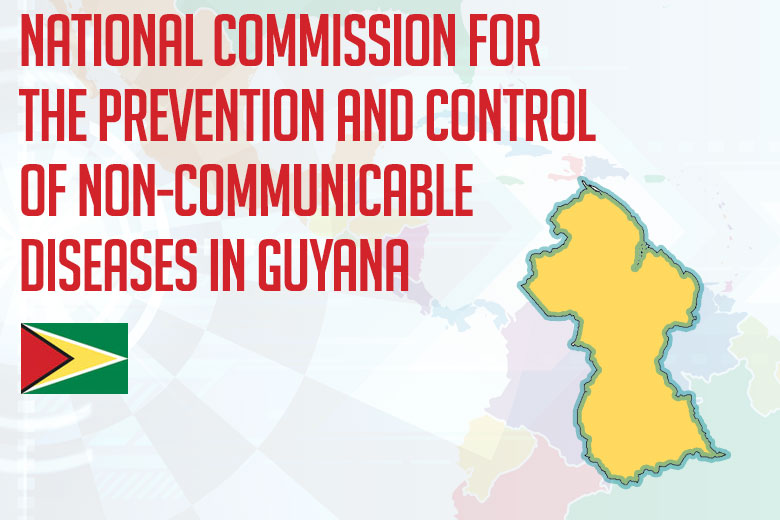 National Commission for the Prevention and Control of Non-Communicable Diseases in Guyana