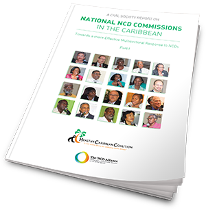 A Civil Society Report on NNCDCs in the Caribbean: Towards a More Effective Multisectoral Response to NCDs. Part I.