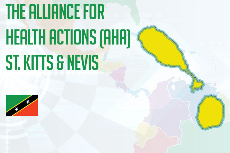 The Alliance for Health Actions (AHA) St. Kitts & Nevis