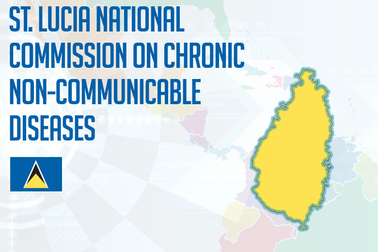 St. Lucia National Commission on Chronic Non-Communicable Diseases