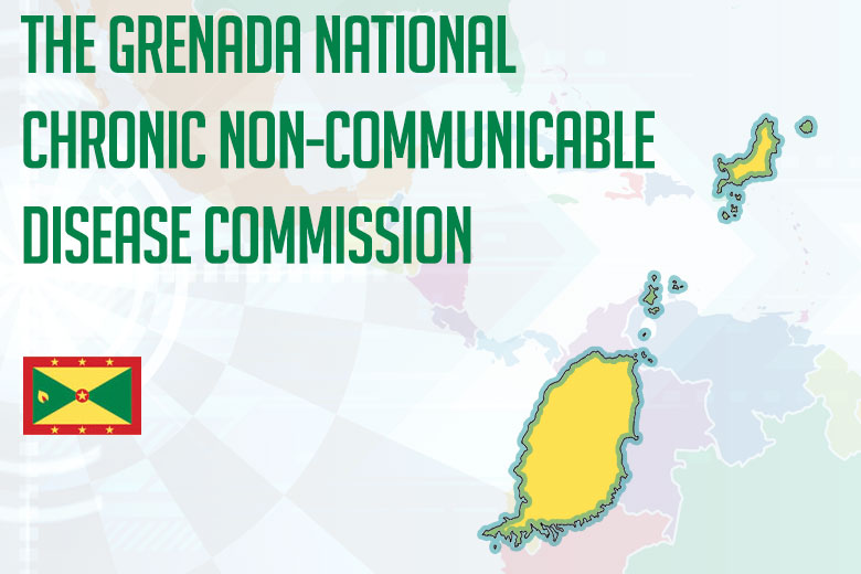 The Grenada National Chronic Non-Communicable Disease Commission