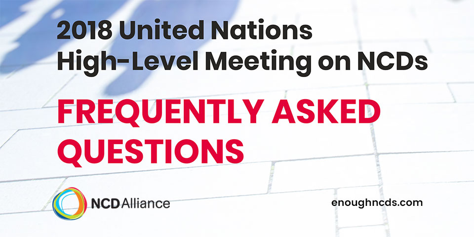 NCD Alliance UNHLM FAQS