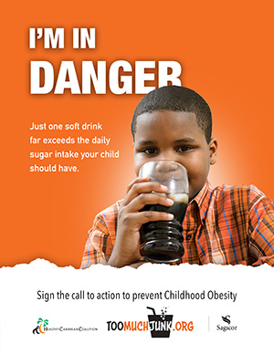 Childhood Obesity Prevention Call to Action I'm in Danger