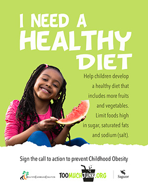 Childhood Obesity Prevention Call to Action I need a healthy diet