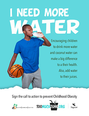 Childhood Obesity Prevention Call to Action I need more water