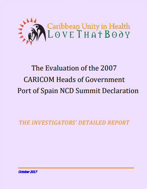 NCD Progress: The Evaluation of the 2007 CARICOM Heads of Government Port of Spain NCD Summit Declaration