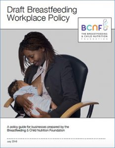 The Breastfeeding & Child Nutrition Foundation Draft Breastfeeding Workplace Policy