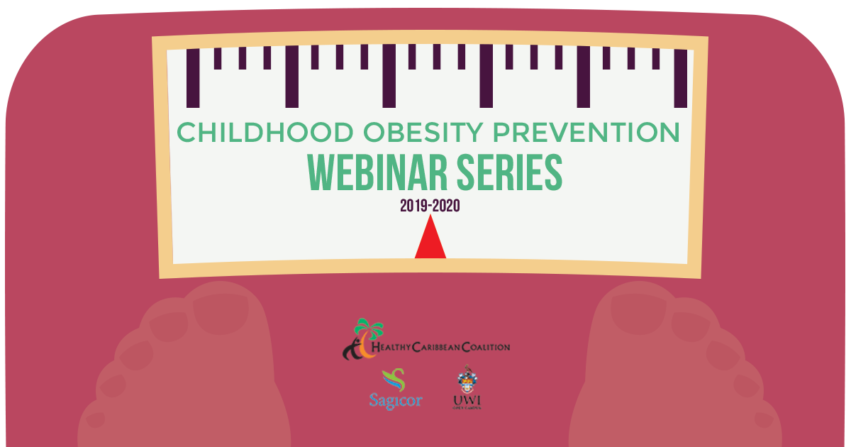 Childhood Obesity Prevention Webinar Series