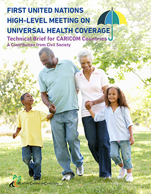 First United Nations High-Level Meeting on Universal Health Coverage: Technical Brief for CARICOM Countries