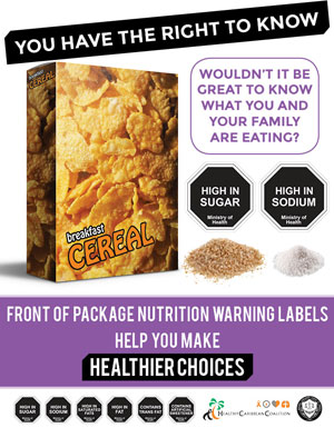 Front of Package Nutrition Warning Labels help you make healthier choices