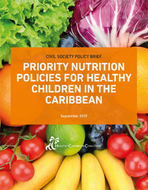 Civil Society Policy Brief: Priority Nutrition Policies for Healthy Children in the Caribbean