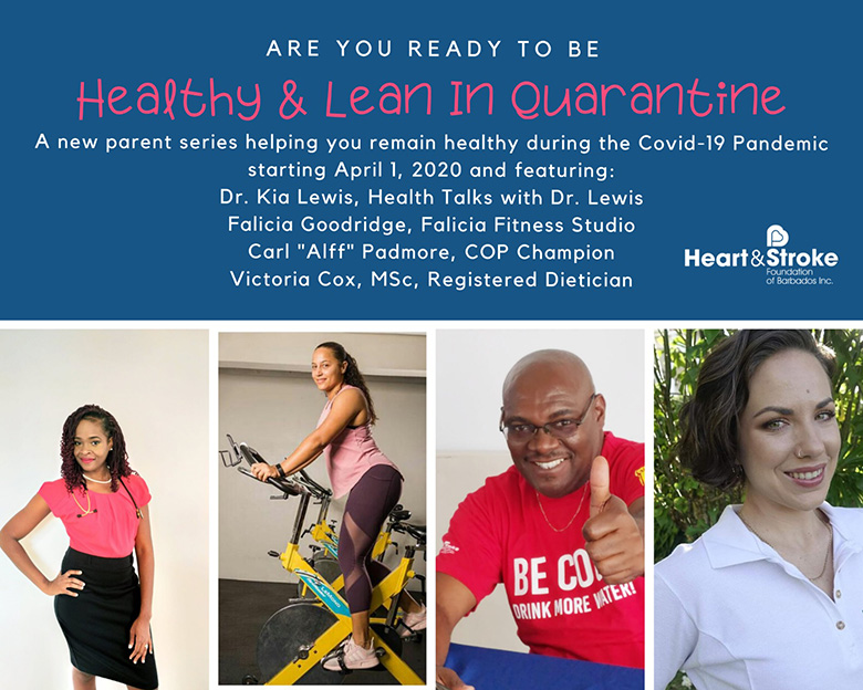 Heart & Stroke Foundation of Barbados Healthy and Lean in Quarantine Social Media Series
