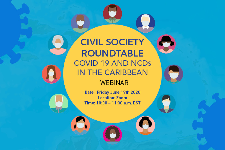 Civil Society Roundtable COVID-19 and NCDs in the Caribbean