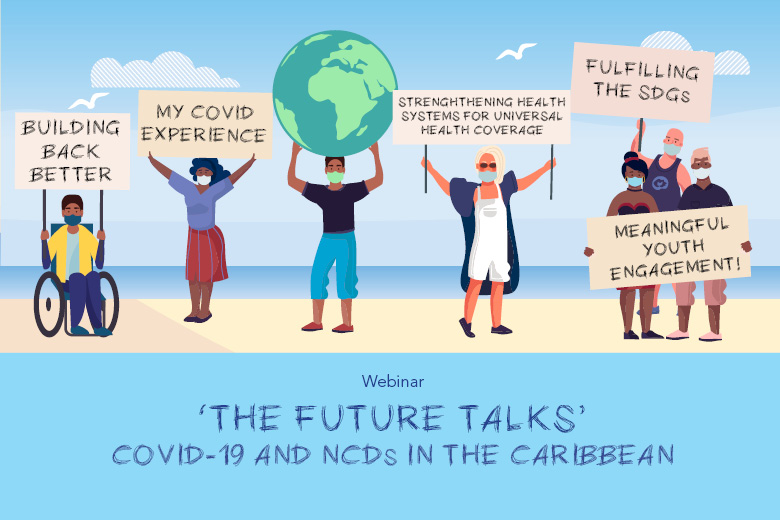 The Future Talks – COVID-19 and NCDs in the Caribbean