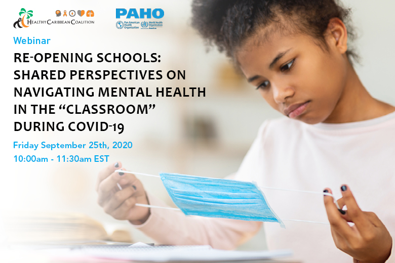 Re-opening Schools: Shared perspectives on navigating mental health during COVID-19
