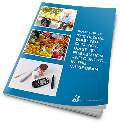 Policy Brief the Global Diabetes Compact: Diabetes Prevention and Control in the Caribbean